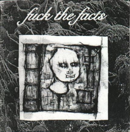Fuck the Facts - Promo 2003