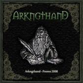 Arkngthand - Promo 2008