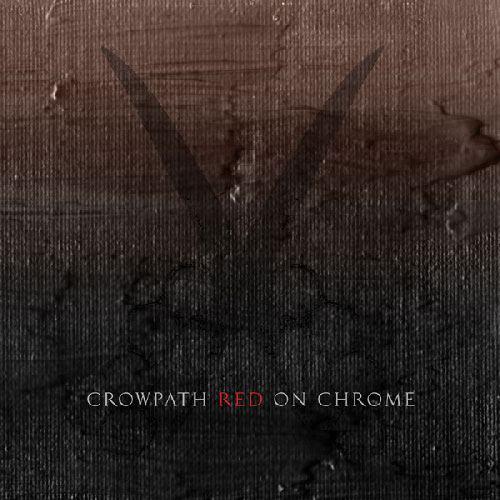 Crowpath - Red on Chrome