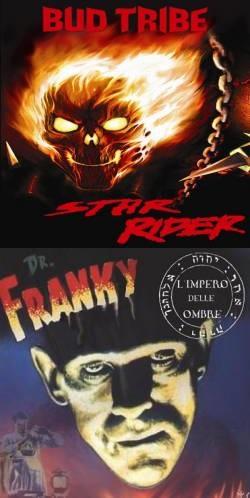 Bud Tribe / L'Impero delle Ombre - Dr. Franky / Star Rider