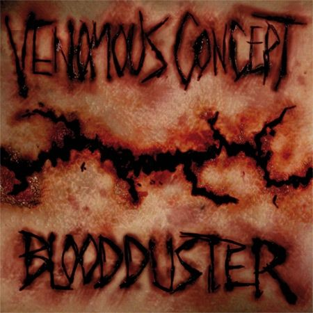 Blood Duster / Venomous Concept - Blood Duster / Venomous Concept