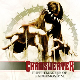 Chaosweaver - Puppetmaster of Pandemonium