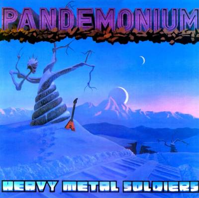 Pandemonium - Heavy Metal Soldiers
