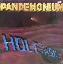 Pandemonium - Hole in the Sky