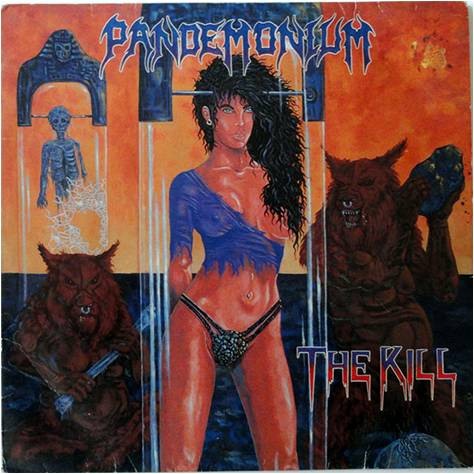 Pandemonium - The Kill