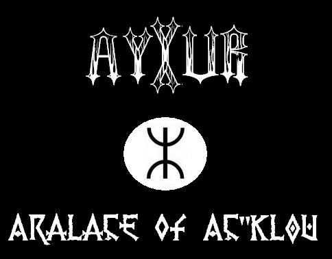 Ayyur - Aralaçe of Aç'klou