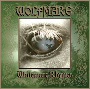 Wolfmare - Whitemare Rhymes