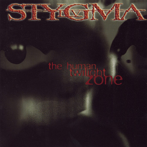 Stygma IV - The Human Twilight Zone