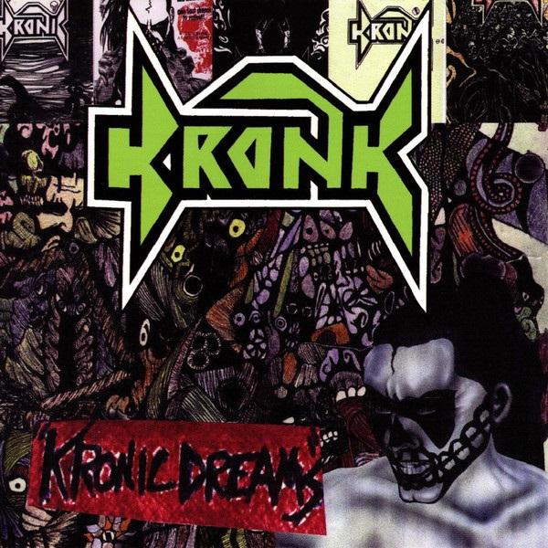 Kronk - Kronic Dreams