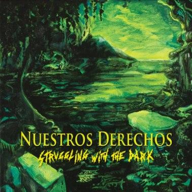 Nuestros Derechos - Struggling with the Dark