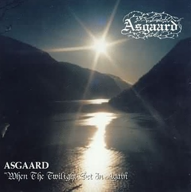 Asgaard - When the Twilight Set In Again