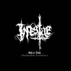 Inpestae - Cold & Dead (Psykothik Violence)