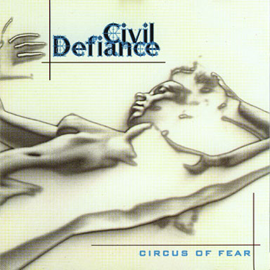 Civil Defiance - Circus of Fear