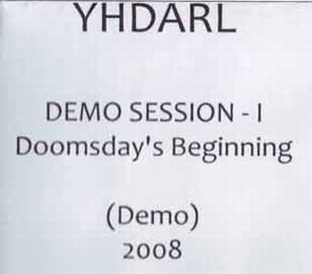 Yhdarl - Demo Session - I - Doomsday's Beginning