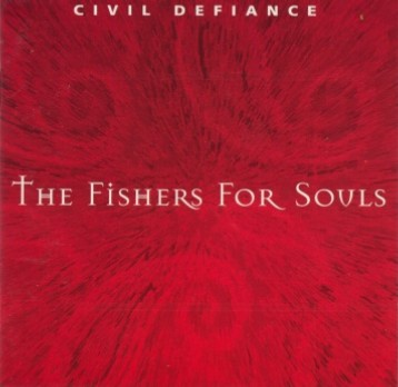 Civil Defiance - The Fishers for Souls