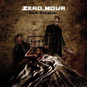Zero Hour - Dark Deceiver