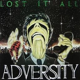 Adversity - Lost It All