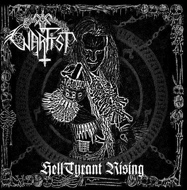 Warfist - HellTyrant Rising
