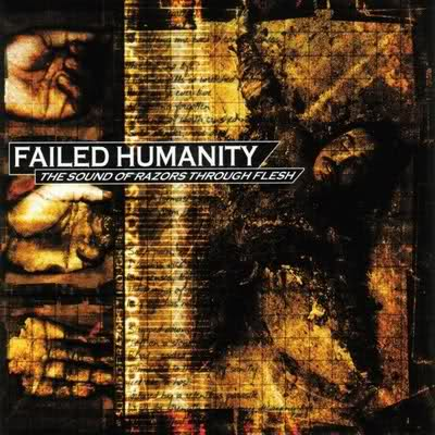 Failed Humanity - The Sound of Razors Through Flesh