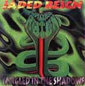 Jaded Reign - Tangled in the Shadows