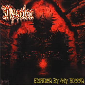 Mystica - Blinded by My Blood