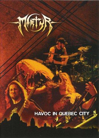 Martyr - Havoc in Quebec City