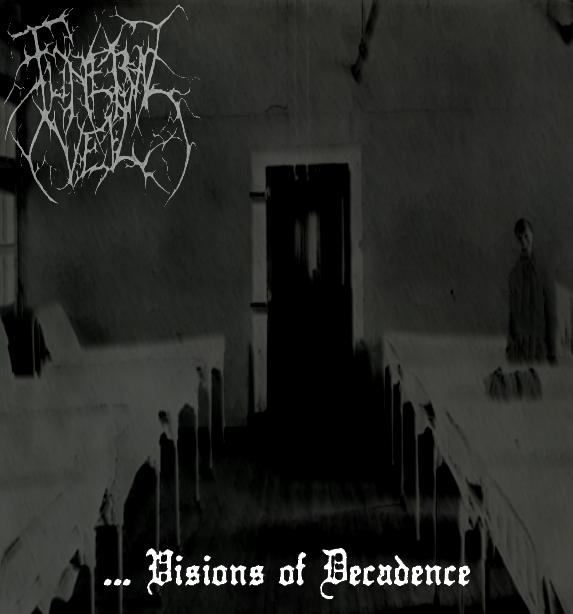 Funeral Veil - ...Visions of Decadence