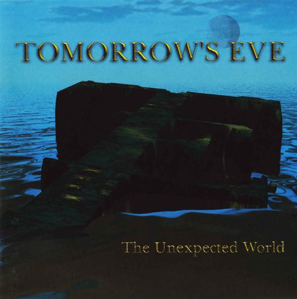 Tomorrow's Eve - The Unexpected World