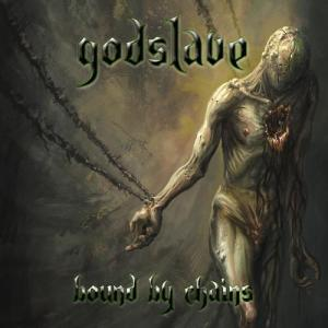 Godslave - Bound by Chains