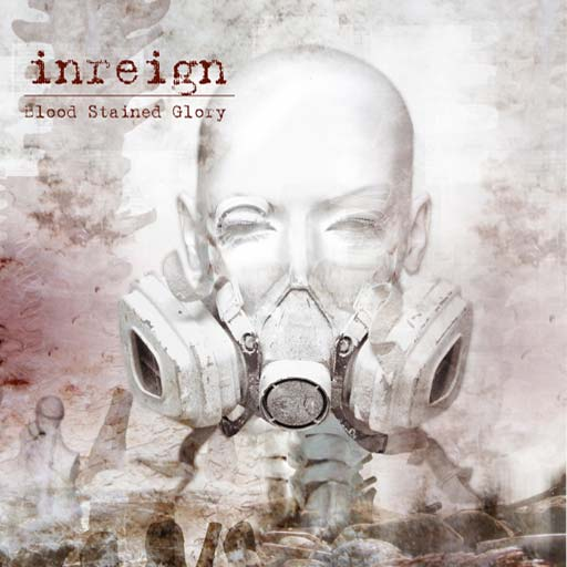 Inreign - Blood Stained Glory
