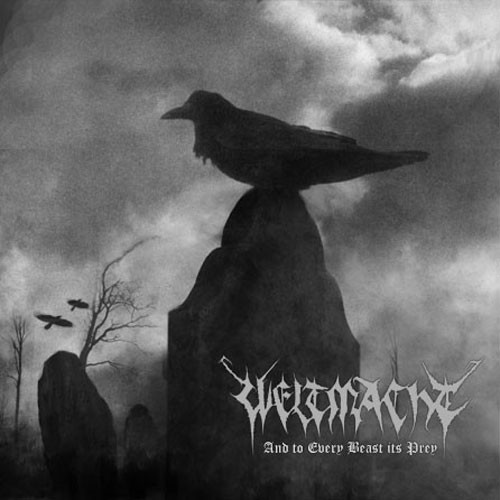 Weltmacht - And to Every Beast Its Prey