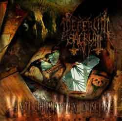 Deferum Sacrum - Antichristian Disease
