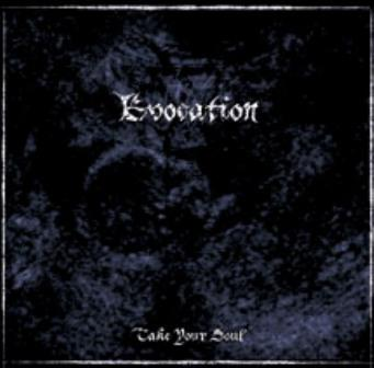 Evocation - Take Your Soul
