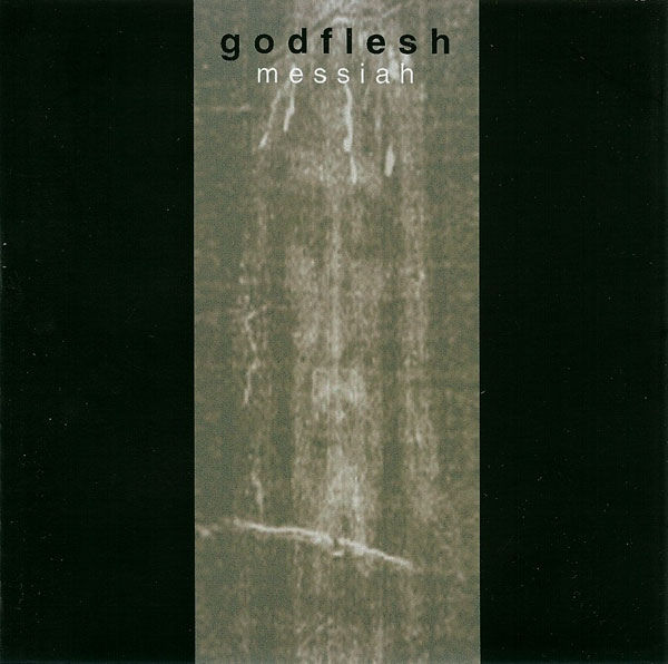 Godflesh - Messiah