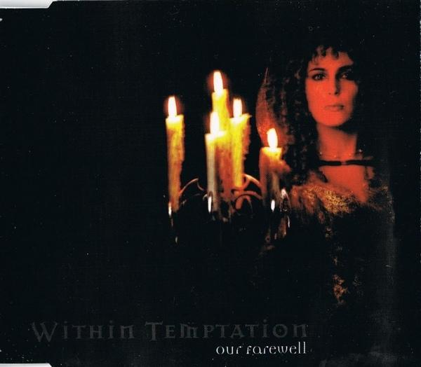 Within Temptation - Our Farewell