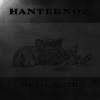 Hanternoz - Metal kozh