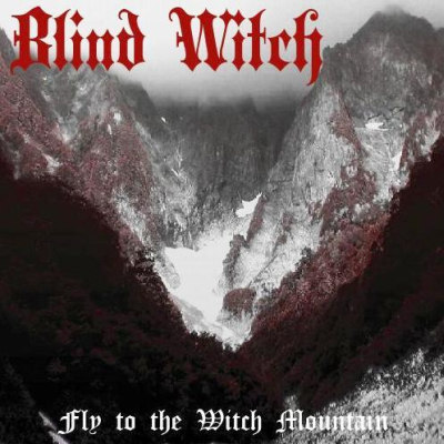 Blind Witch - Fly to the Witch Mountain