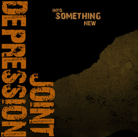 Joint Depression - Into Something New