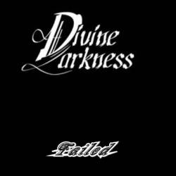 Divine Darkness - Failed