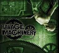 Ravage Machinery - Demo '07