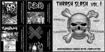 Tungsteno / Ammentia / Iridio / Vapuleador - Thrash Slash Vol. 1