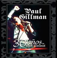 Gillman - 30 años de rock nacional