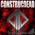 Construcdead - The New Constitution