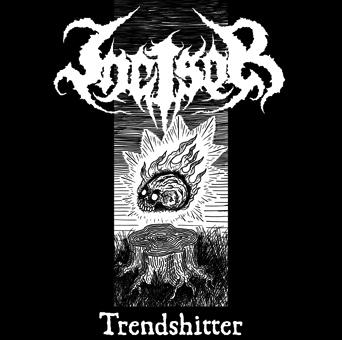 Incisor - Trendshitter