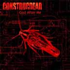 Construcdead - God After Me
