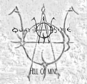 Quiet Absence - Hell of Mine