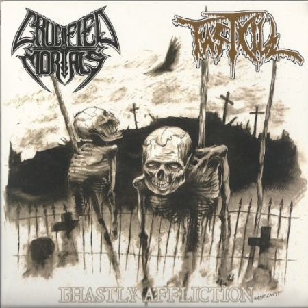 Fastkill / Crucified Mortals - Ghastly Affliction