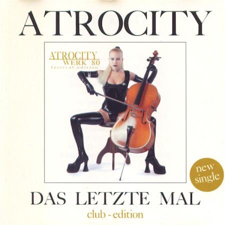 Atrocity - Das letzte Mal
