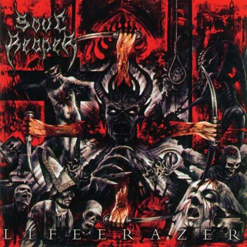 Soulreaper - Life Erazer