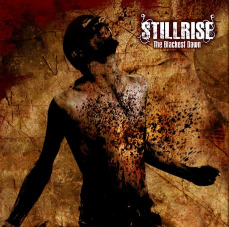 Stillrise - The Blackest Dawn